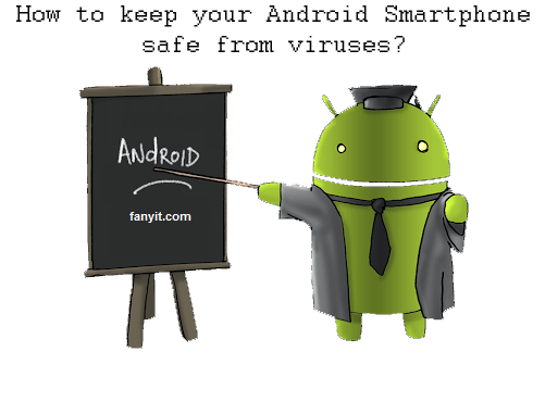How to keep your Android Smartphone safe